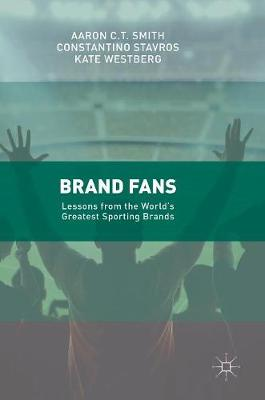 Brand Fans: Lessons from the World's Greatest Sporting Brands (Hardback)