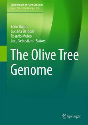 The Olive Tree Genome - Compendium of Plant Genomes (Hardback)