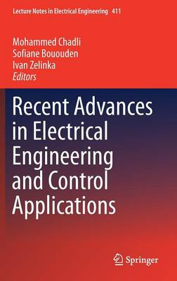 Recent Advances in Electrical Engineering and Control Applications - Lecture Notes in Electrical Engineering 411 (Hardback)