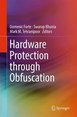 Hardware Protection through Obfuscation (Hardback)