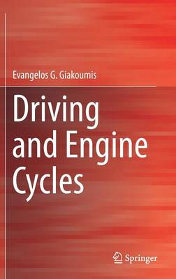 Driving and Engine Cycles (Hardback)