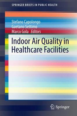 Indoor Air Quality in Healthcare Facilities - SpringerBriefs in Public Health (Paperback)