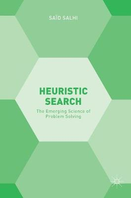 Heuristic Search: The Emerging Science of Problem Solving (Hardback)
