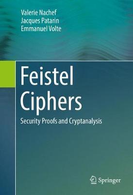 Feistel Ciphers: Security Proofs and Cryptanalysis (Hardback)