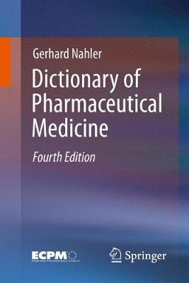 Dictionary of Pharmaceutical Medicine (Paperback)