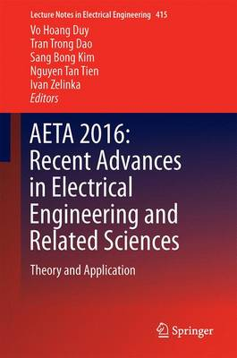 AETA 2016: Recent Advances in Electrical Engineering and Related Sciences: Theory and Application - Lecture Notes in Electrical Engineering 415 (Hardback)