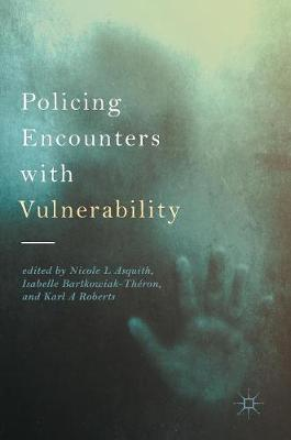 Policing Encounters with Vulnerability (Hardback)