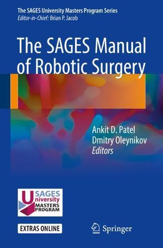 The SAGES Manual of Robotic Surgery