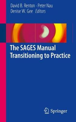 The SAGES Manual Transitioning to Practice (Paperback)