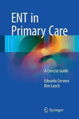 ENT in Primary Care: A Concise Guide (Paperback)