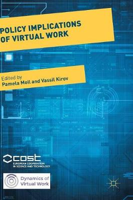 Policy Implications of Virtual Work - Dynamics of Virtual Work (Hardback)