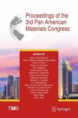 Proceedings of the 3rd Pan American Materials Congress - The Minerals, Metals & Materials Series (Hardback)