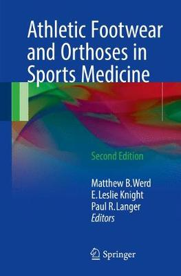 Athletic Footwear and Orthoses in Sports Medicine (Paperback)