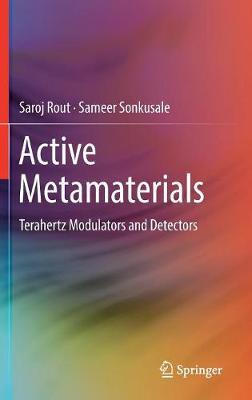 Active Metamaterials: Terahertz Modulators and Detectors (Hardback)