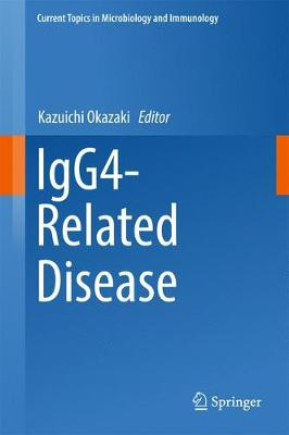 IgG4-Related Disease - Current Topics in Microbiology and Immunology 401 (Hardback)