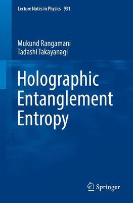 Holographic Entanglement Entropy - Lecture Notes in Physics 931 (Paperback)