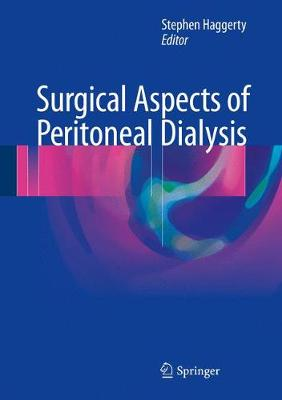 Surgical Aspects of Peritoneal Dialysis (Hardback)