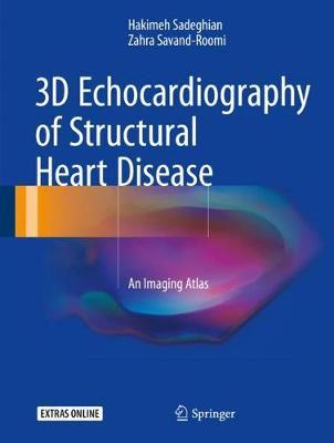 3D Echocardiography of Structural Heart Disease: An Imaging Atlas (Hardback)
