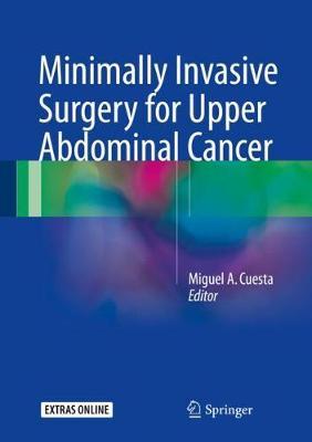 Minimally Invasive Surgery for Upper Abdominal Cancer (Hardback)