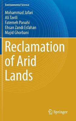 Reclamation of Arid Lands - Environmental Science (Hardback)