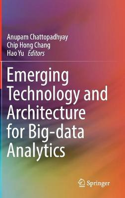 Emerging Technology and Architecture for Big-data Analytics (Hardback)