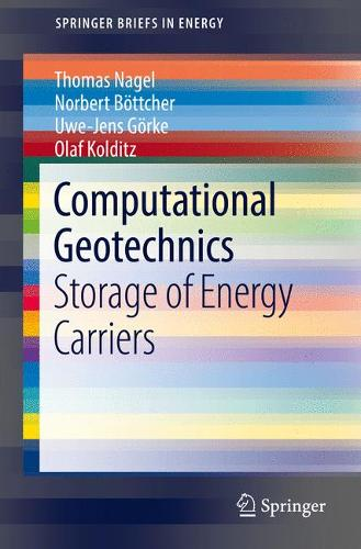 Computational Geotechnics: Storage of Energy Carriers - SpringerBriefs in Energy (Paperback)