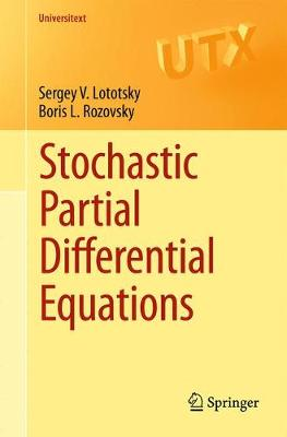 Stochastic Partial Differential Equations - Universitext (Paperback)