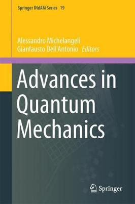 Advances in Quantum Mechanics: Contemporary Trends and Open Problems - Springer INdAM Series 18 (Hardback)