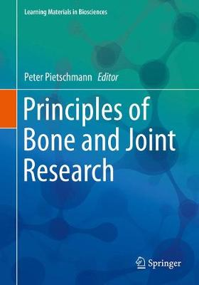 Principles of Bone and Joint Research - Learning Materials in Biosciences (Paperback)
