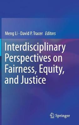 Interdisciplinary Perspectives on Fairness, Equity, and Justice (Hardback)