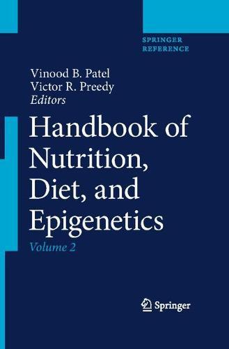 Handbook of Nutrition, Diet, and Epigenetics