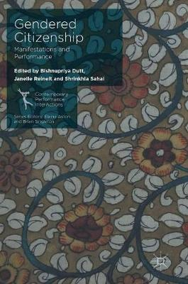 Gendered Citizenship: Manifestations and Performance - Contemporary Performance InterActions (Hardback)
