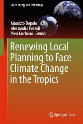 Renewing Local Planning to Face Climate Change in the Tropics - Green Energy and Technology (Hardback)