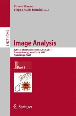 Image Analysis: 20th Scandinavian Conference, SCIA 2017, Tromso, Norway, June 12-14, 2017, Proceedings, Part I - Image Processing, Computer Vision, Pattern Recognition, and Graphics 10269 (Paperback)