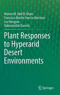 Plant Responses to Hyperarid Desert Environments (Hardback)