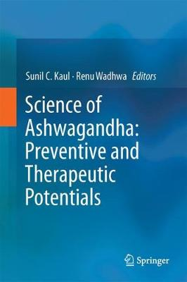 Science of Ashwagandha: Preventive and Therapeutic Potentials (Hardback)
