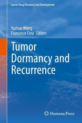 Tumor Dormancy and Recurrence - Cancer Drug Discovery and Development (Hardback)