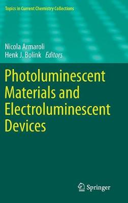 Photoluminescent Materials and Electroluminescent Devices - Topics in Current Chemistry Collections (Hardback)