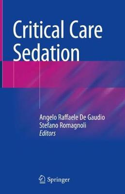 Critical Care Sedation (Hardback)