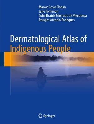 Dermatological Atlas of Indigenous People (Hardback)