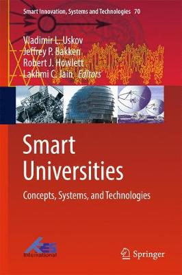 Smart Universities: Concepts, Systems, and Technologies - Smart Innovation, Systems and Technologies 70 (Hardback)