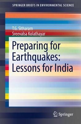 Preparing for Earthquakes: Lessons for India - SpringerBriefs in Environmental Science (Paperback)