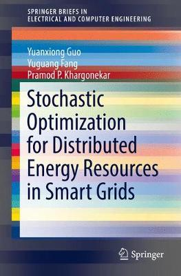 Stochastic Optimization for Distributed Energy Resources in Smart Grids - SpringerBriefs in Electrical and Computer Engineering (Paperback)