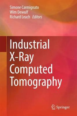 Industrial X-Ray Computed Tomography (Hardback)