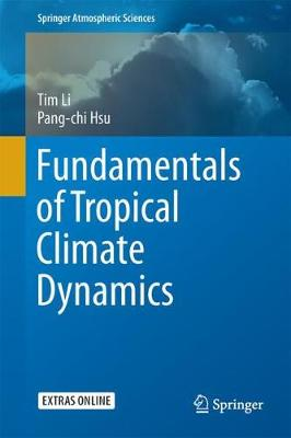 Fundamentals of Tropical Climate Dynamics - Springer Atmospheric Sciences