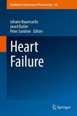 Heart Failure - Handbook of Experimental Pharmacology 243 (Hardback)