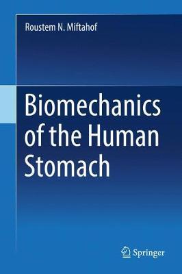 Biomechanics of the Human Stomach (Hardback)
