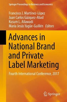 Advances in National Brand and Private Label Marketing: Fourth International Conference, 2017 - Springer Proceedings in Business and Economics (Paperback)