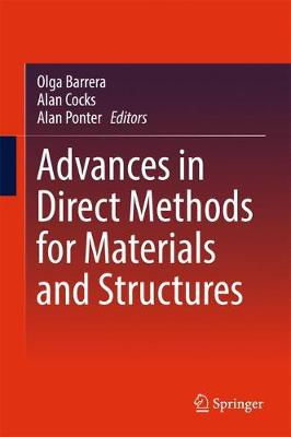 Advances in Direct Methods for Materials and Structures (Hardback)