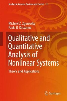 Qualitative and Quantitative Analysis of Nonlinear Systems: Theory and Applications - Studies in Systems, Decision and Control 111 (Hardback)